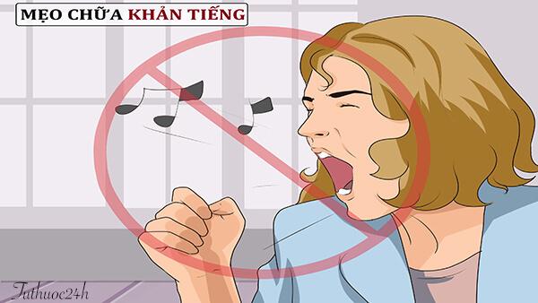 Mẹo chữa khàn tiếng, tắt tiếng, mất tiếng nhanh nhất và hiệu quả nhất
