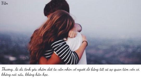 Thương là dù tình yêu chấm dứt, ta vẫn nhìn về người đó bằng tất cả sự quan tâm vốn có...